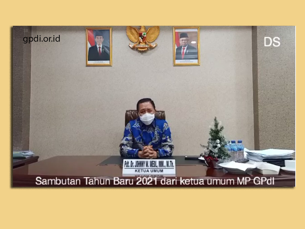 Sambutan Tahun Baru 2021 Dari Ketua Umum MP GPdI