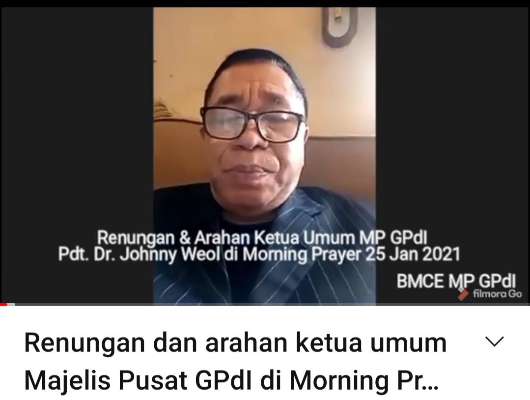 Renungan dan Arahan Ketum di Morning Prayer 25 Jan 2021